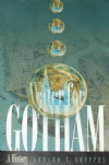 Water for Gotham, A History, by Gerard T. Koeppel